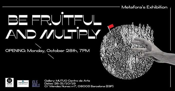 Be Fruitful and Multiply group exhibition barcelona